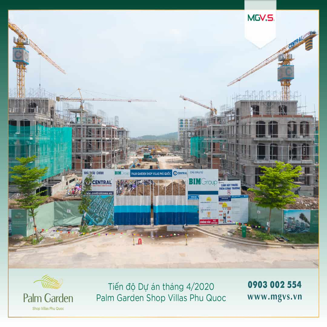 Tiến độ tháng 4/2020 Palm Garden Shop Villas Phu Quoc